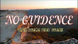 Drake, Chris Brown   No Guidance (Lyrics)