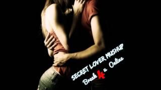 Secret Lover - MashUp