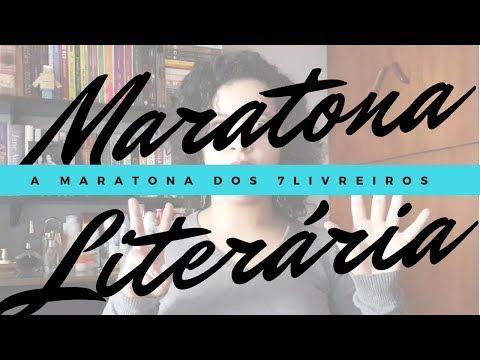 MARATONA LITERÁRIA DOS 7LIVREIROS: APRESENTAÇÃO + DESAFIO | #MARATONA7LIVREIROS | Livraneios