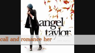"Angel Taylor ""Make Me Believe"""