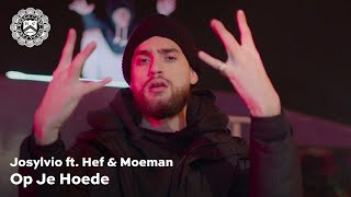 Josylvio   Op Je Hoede Ft. Hef & Moeman (prod. Whiteboy)
