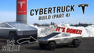 We built a 1:2 SCALE CYBER TRUCK! (Part 4/4)