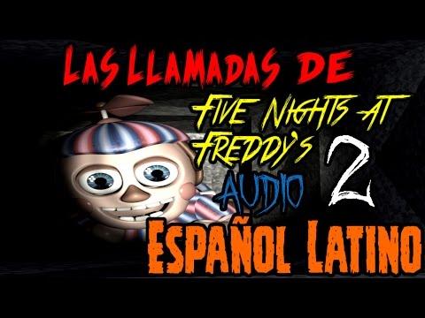 Las Llamadas De Five Nights At Freddy's 2 Audio En Español Latino | fnaf 2