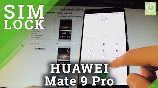 SIMLOCK Status in HUAWEI Mate 9 - Check SIMLOCK Protection