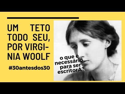 ?O que é necessário para ser uma escritorA??, Virgínia Woolf responde #30antesdos30