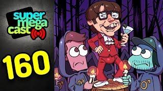 SuperMegaCast - EP 160: The Cult of Austin Powers