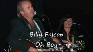 Billy Falcon Oh Boy
