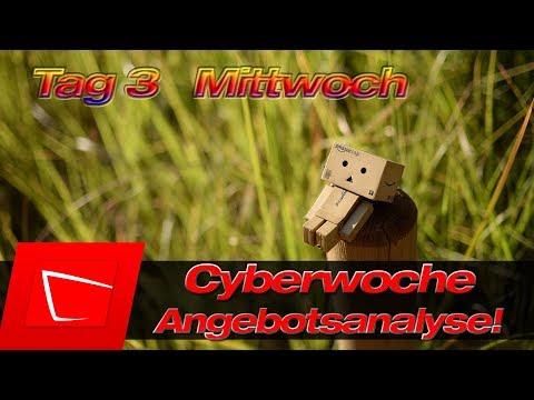 Cyberwoche Tag 3 Mittwoch 21.11.2018 - Angebotsanalyse - was lohnt sich am Mittwoch? видео