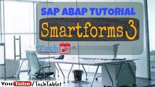 9. SAP ABAP - Smartforms - Part 3 - Free Tutorials