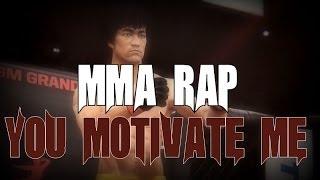 MMA RAP - You Motive Me (Bruce Lee)