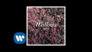 Wallows   It's Only Right (Official Audio)