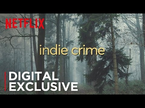 Indie Crime Vs. Blockbuster Crime | Digital Exclusive | Netflix