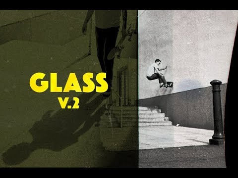 GLASS v.2 - TransWorld SKATEboarding