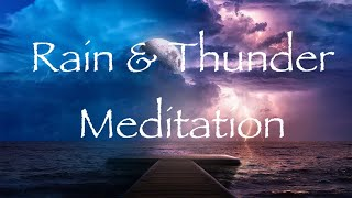 Rain & Mild Thunder Sounds~Meditation~Relaxation~Deep Sleep~Stress Relief~Yoga~Study.