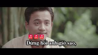 Karaoke   Đừng Hỏi Anh (đừng Hỏi Em Tone Nam)