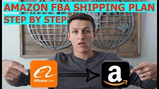 How to Create an Amazon FBA Shipping Plan (Step by Step Tutorial 2019)