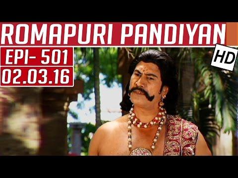 Romapuri-Pandiyan-Epi-501-Tamil-TV-Serial-02-03-2016-Kalaignar-TV-05-03-2016