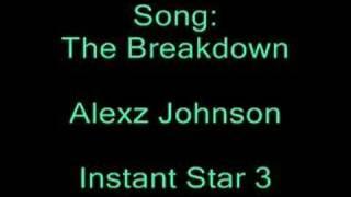 The Breakdown - Alexz Johnson (Full Version)