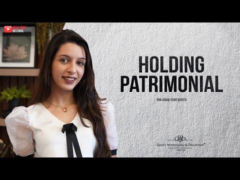 Holding Patrimonial: você sabe o que é?