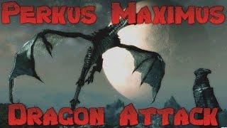 Skyrim Perkus Maximus 70 Mod Lets Play - Massive Dragon Attack! Ep 7
