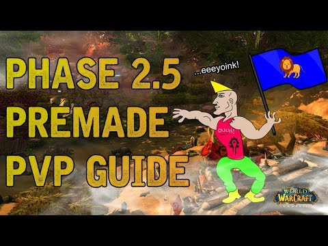 Battleground Premade Guide - Classic WoW Phase 2.5