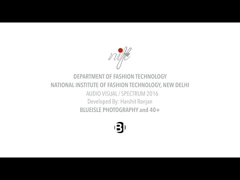 National Institute of Fashion Technology (NIFT) video cover2
