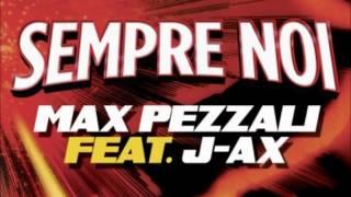 Max Pezzali feat. J-Ax - Sempre noi (Lyrics)