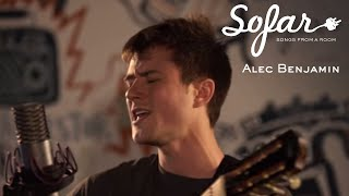 Alec Benjamin - Let Me Down Slowly | Sofar London