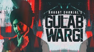 Gulab Wargi | ( Full HD) | Bhagat Dhanjal | New Punjabi Songs 2019 | Latest Punjabi Songs 2019