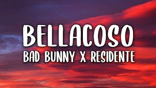 Bad Bunny, Residente - Bellacoso (Letra)