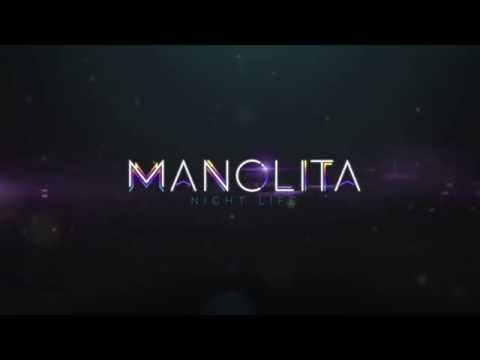 MANOLITA Night Life