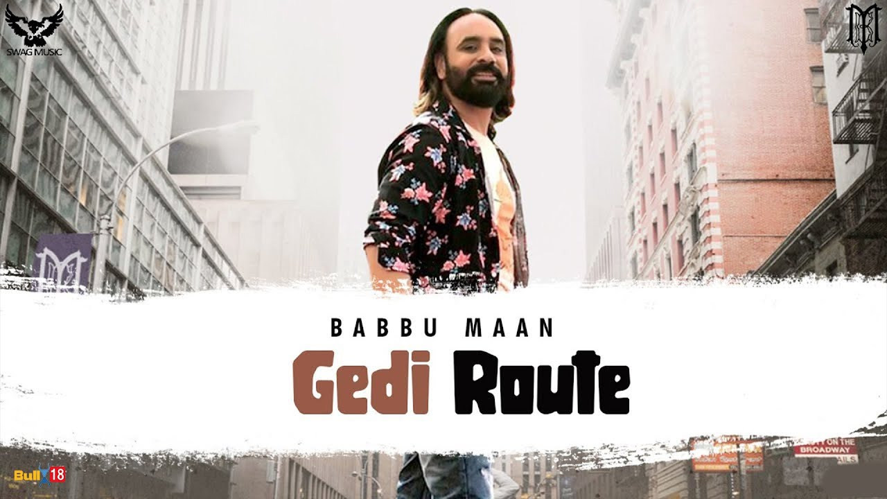 Gedi Route Lyrics – Babbu Maan - #LyricsBEAT