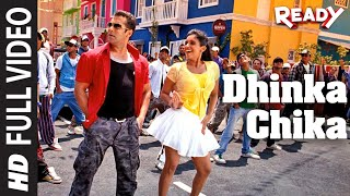 """Dhinka Chika (Full Song) Ready"" Feat. Salman Khan, Asin"