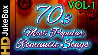70's Most Popular Romantic Songs Vol 2 | Bollywood Superhit Songs | Evergreen Hindi Songs Collection