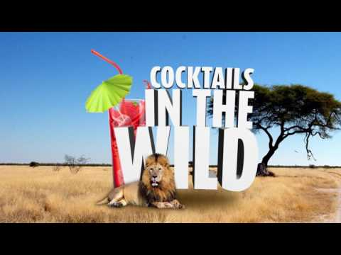 """""""Cocktails In The Wild 2"""" Commercial"""