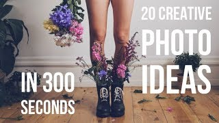 20 CREATIVE PHOTO IDEAS In 300 SECONDS (that You Can Do At Home)