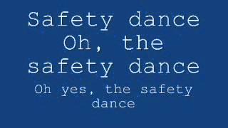 Men Without Hats - Safety Dance Lyrics