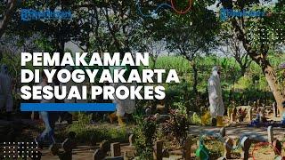Selama Juli 2021, 570 Jenazah di Yogyakarta Dimakamkan dengan Protokol Kesehatan Covid-19