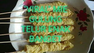 Lagi VIRAL, Mie gulung telur (VIRAL, egg roll noodles)