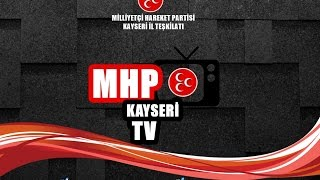 preview picture of video 'KAYSERİ MİLLETVEKİLİ ADAY TANITIMI'