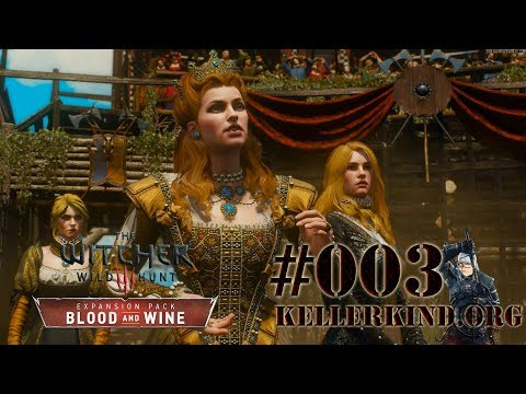 Im Auftrag ihrer Majestät ★ #003 ★ EmKa plays The Witcher 3: Blood and Wine [HD|60FPS]