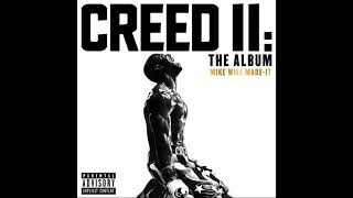 Mike WiLL Made It   The Mantra Ft. Pharrell Williams & Kendrick Lamar (Creed II: The Album)