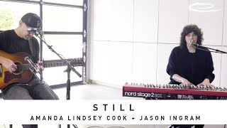 AMANDA LINDSEY COOK + JASON INGRAM: Still - Song Session