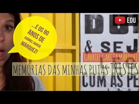 Memórias das minhas putas tristes - Gabriel García Márquez