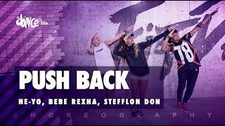 Push Back - Ne-Yo, Bebe Rexha, Stefflon Don | FitDance Life (Coreografía) Dance Video