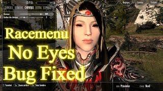 Skyrim SE  Racemenu No Eyes Bug Fix A  La Recherche Des Yeux Perdu