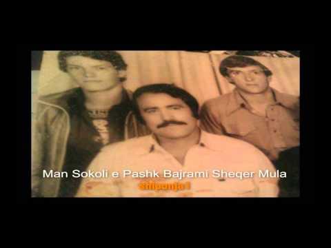 Man Sokoli Pashk Bajrami e sheqer Mula kanga  Gjelosh  Rama