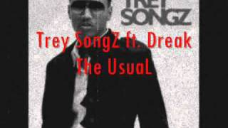 Trey SongZ ft  Drake The Usual