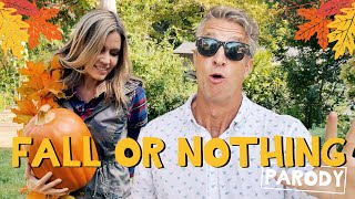 """""""Fall or Nothing"""" - O-Town Parody"""