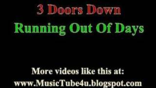 3 Doors Down - Running Out Of Days (lyrics & music)